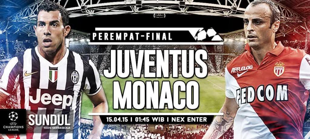 Prediksi Juventus vs AS Monaco Liga Champions