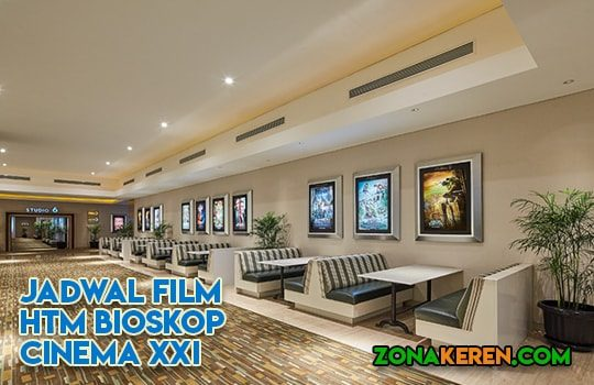 Jadwal Bioskop Cijantung XXI Cinema 21 Jakarta Timur November 2019 Terbaru Minggu Ini