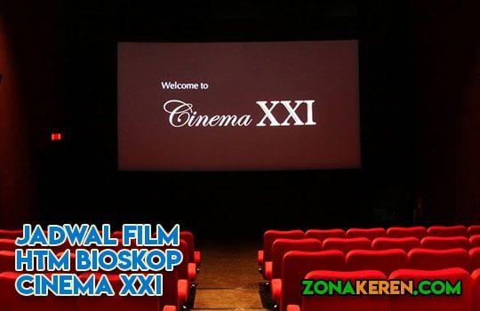 Jadwal Bioskop Studio XXI Cinema 21 Banjarmasin Januari 2019 Terbaru Minggu Ini