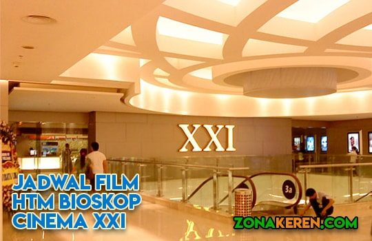 Jadwal Bioskop Transmart Buah Batu XXI Cinema 21 Bandung Maret 2020 Terbaru Minggu Ini