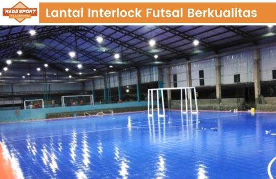 Tips Merawat Lantai Interlock Futsal agar Tahan Lama dan Tidak Mudah Rusak