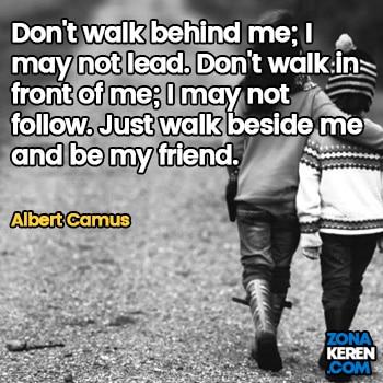 Gambar Caption Kata Bijak Bahasa Inggris Awal Bulan Persahabatan Friendship Quotes Arti Terjemahan Albert Camus