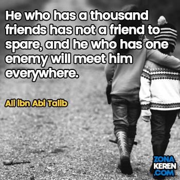 Gambar Caption Kata Bijak Bahasa Inggris Awal Bulan Persahabatan Friendship Quotes Arti Terjemahan Ali ibn Abi Talib