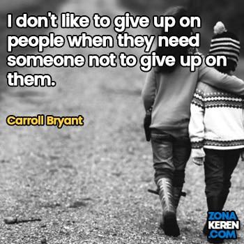 Gambar Caption Kata Bijak Bahasa Inggris Awal Bulan Persahabatan Friendship Quotes Arti Terjemahan Carroll Bryant