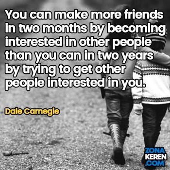 Gambar Caption Kata Bijak Bahasa Inggris Awal Bulan Persahabatan Friendship Quotes Arti Terjemahan Dale Carnegie
