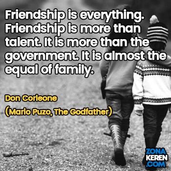 Gambar Caption Kata Bijak Bahasa Inggris Awal Bulan Persahabatan Friendship Quotes Arti Terjemahan Don Corleone Mario Puzo The Godfather