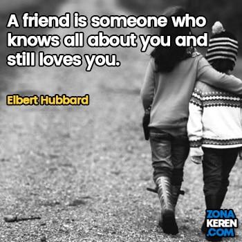 Gambar Caption Kata Bijak Bahasa Inggris Awal Bulan Persahabatan Friendship Quotes Arti Terjemahan Elbert Hubbard