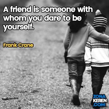 Gambar Caption Kata Bijak Bahasa Inggris Awal Bulan Persahabatan Friendship Quotes Arti Terjemahan Frank Crane