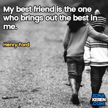 Gambar Caption Kata Bijak Bahasa Inggris Awal Bulan Persahabatan Friendship Quotes Arti Terjemahan Henry Ford