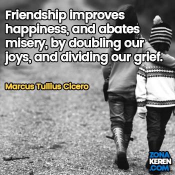 Gambar Caption Kata Bijak Bahasa Inggris Awal Bulan Persahabatan Friendship Quotes Arti Terjemahan Marcus Tullius Cicero