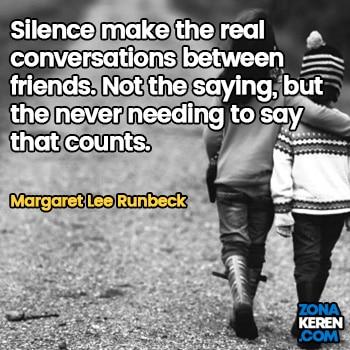 Gambar Caption Kata Bijak Bahasa Inggris Awal Bulan Persahabatan Friendship Quotes Arti Terjemahan Margaret Lee Runbeck