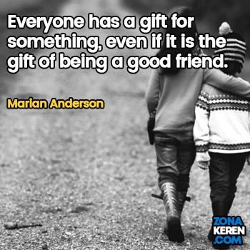 Gambar Caption Kata Bijak Bahasa Inggris Awal Bulan Persahabatan Friendship Quotes Arti Terjemahan Marian Anderson