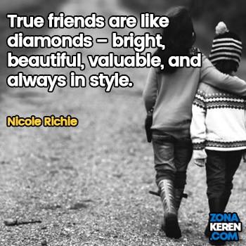 Gambar Caption Kata Bijak Bahasa Inggris Awal Bulan Persahabatan Friendship Quotes Arti Terjemahan Nicole Richie