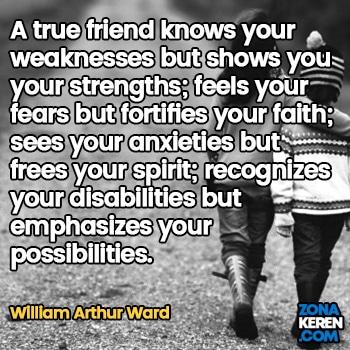 Gambar Caption Kata Bijak Bahasa Inggris Awal Bulan Persahabatan Friendship Quotes Arti Terjemahan William Arthur Ward