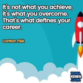 Gambar Caption Kata Bijak Karir Bahasa Inggris Career Quotes Arti Terjemahan Carlton Fisk