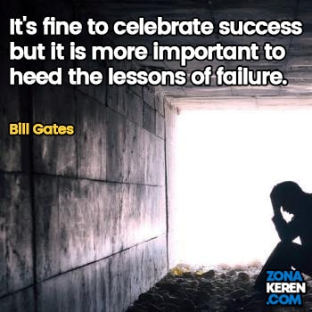 Gambar Caption Kata Bijak Kegagalan Bahasa Inggris Failure Quotes Arti Terjemahan Bill Gates