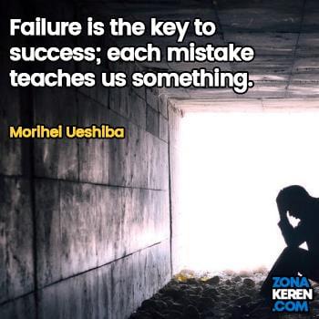 Gambar Caption Kata Bijak Kegagalan Bahasa Inggris Failure Quotes Arti Terjemahan Morihei Ueshiba