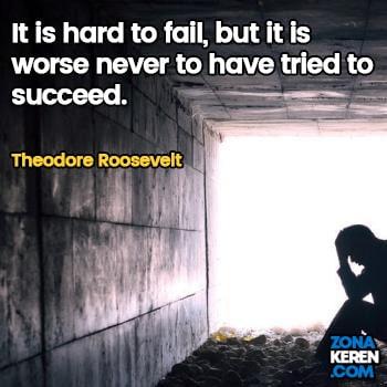 Gambar Caption Kata Bijak Kegagalan Bahasa Inggris Failure Quotes Arti Terjemahan Theodore Roosevelt