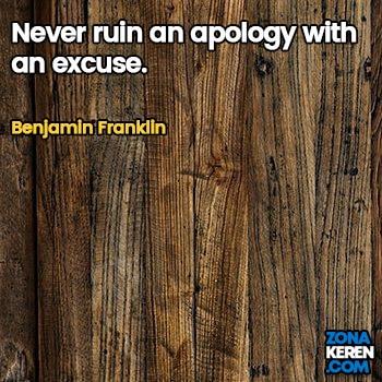 Gambar Caption Kata Bijak Minta Maaf Bahasa Inggris Apology Quotes Arti Terjemahan Benjamin Franklin