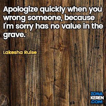 Gambar Caption Kata Bijak Minta Maaf Bahasa Inggris Apology Quotes Arti Terjemahan Lakesha Ruise