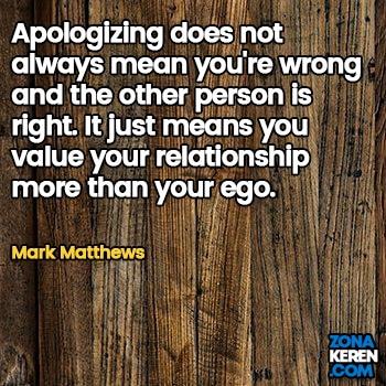 Gambar Caption Kata Bijak Minta Maaf Bahasa Inggris Apology Quotes Arti Terjemahan Mark Matthews