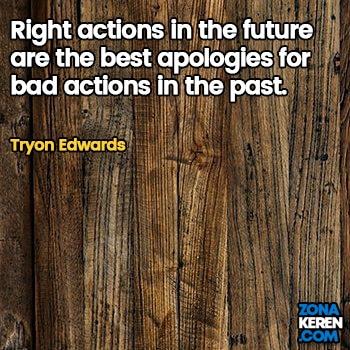 Gambar Caption Kata Bijak Minta Maaf Bahasa Inggris Apology Quotes Arti Terjemahan Tryon Edwards