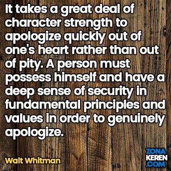 Gambar Caption Kata Bijak Minta Maaf Bahasa Inggris Apology Quotes Arti Terjemahan Walt Whitman